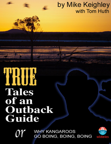 True Tales of an Outback Guide, or or Why Kangaroos Go Boing Boing Boing